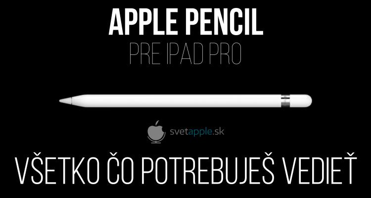 Apple Pencil - titulná fotografia - svetapple.sk