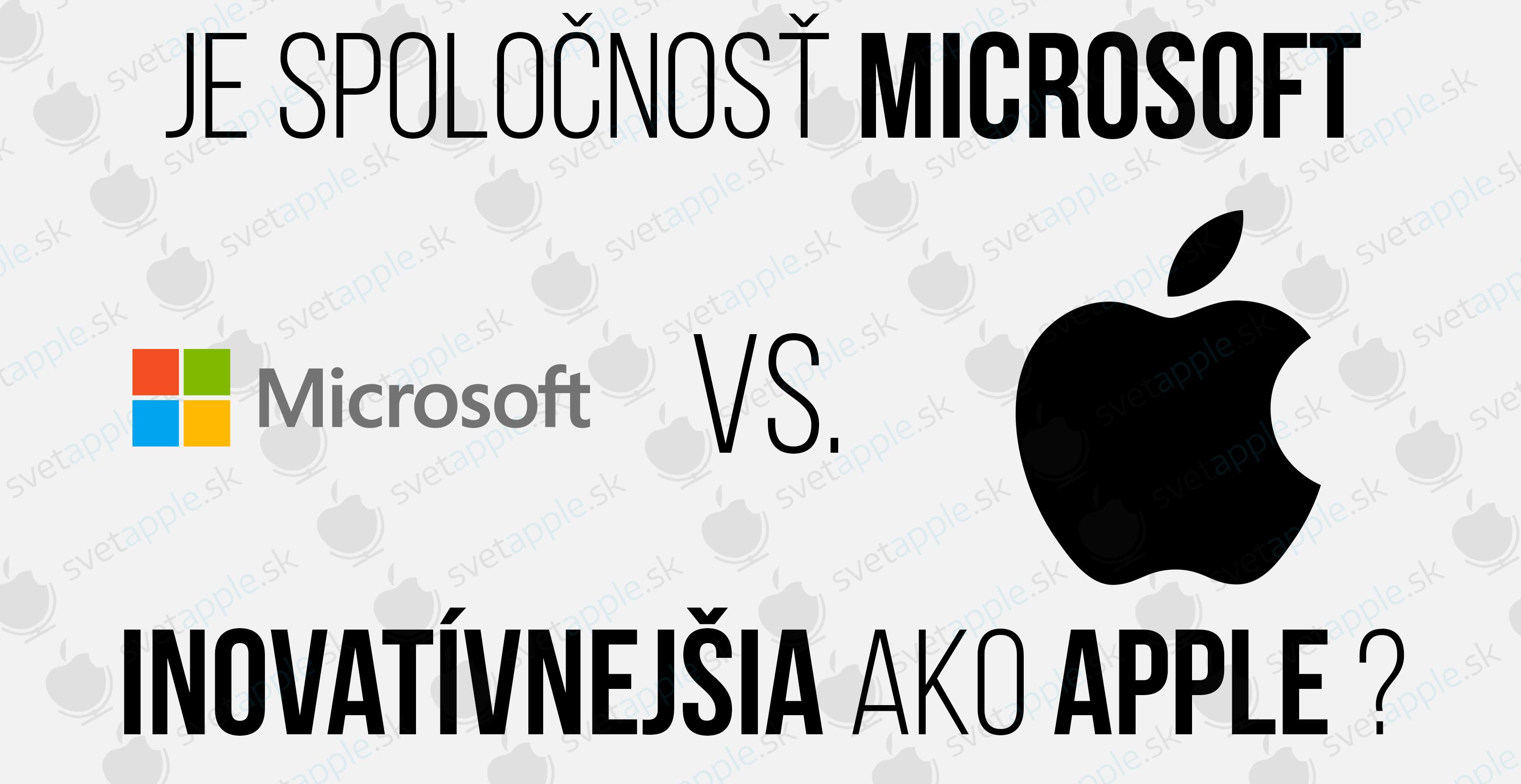 b259af4ce Je spoločnosť Microsoft tento rok inovatívnejšia ako Apple ...
