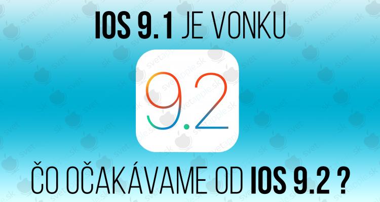 iOS 9.2 - titulná fotografia - svetapple.sk