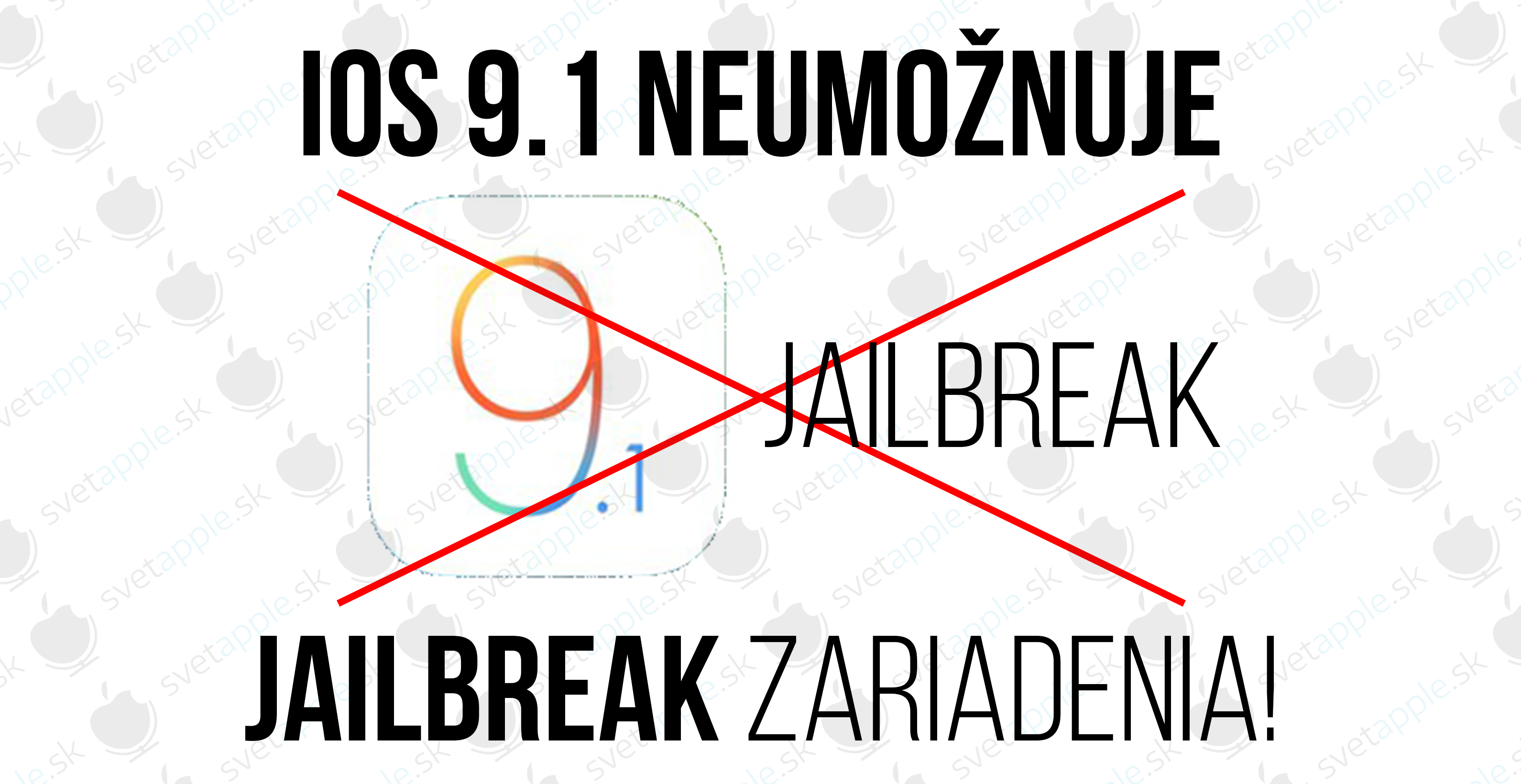 iOS 9.1 Jailbreak - titulná fotografia - SvetApple.sk
