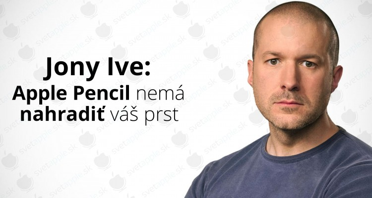 Jony-Ive-Apple-Pencil-opravené---titulná-fotografia---SvetApple
