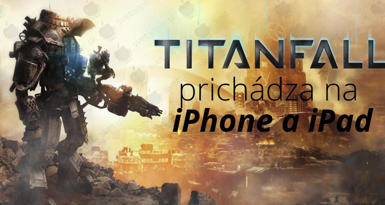 titaanfall - titulná fotografia - svetapple.sk
