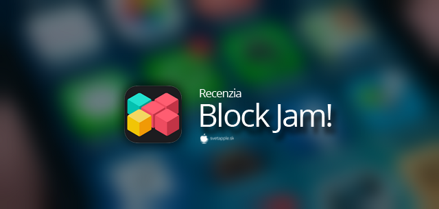 Block Jam! - Svetapple.sk