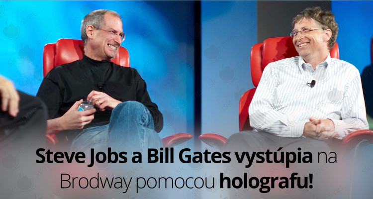 Steve-Jobs-Bill-Gates-hologram---titulná-fotografia---SvetApple
