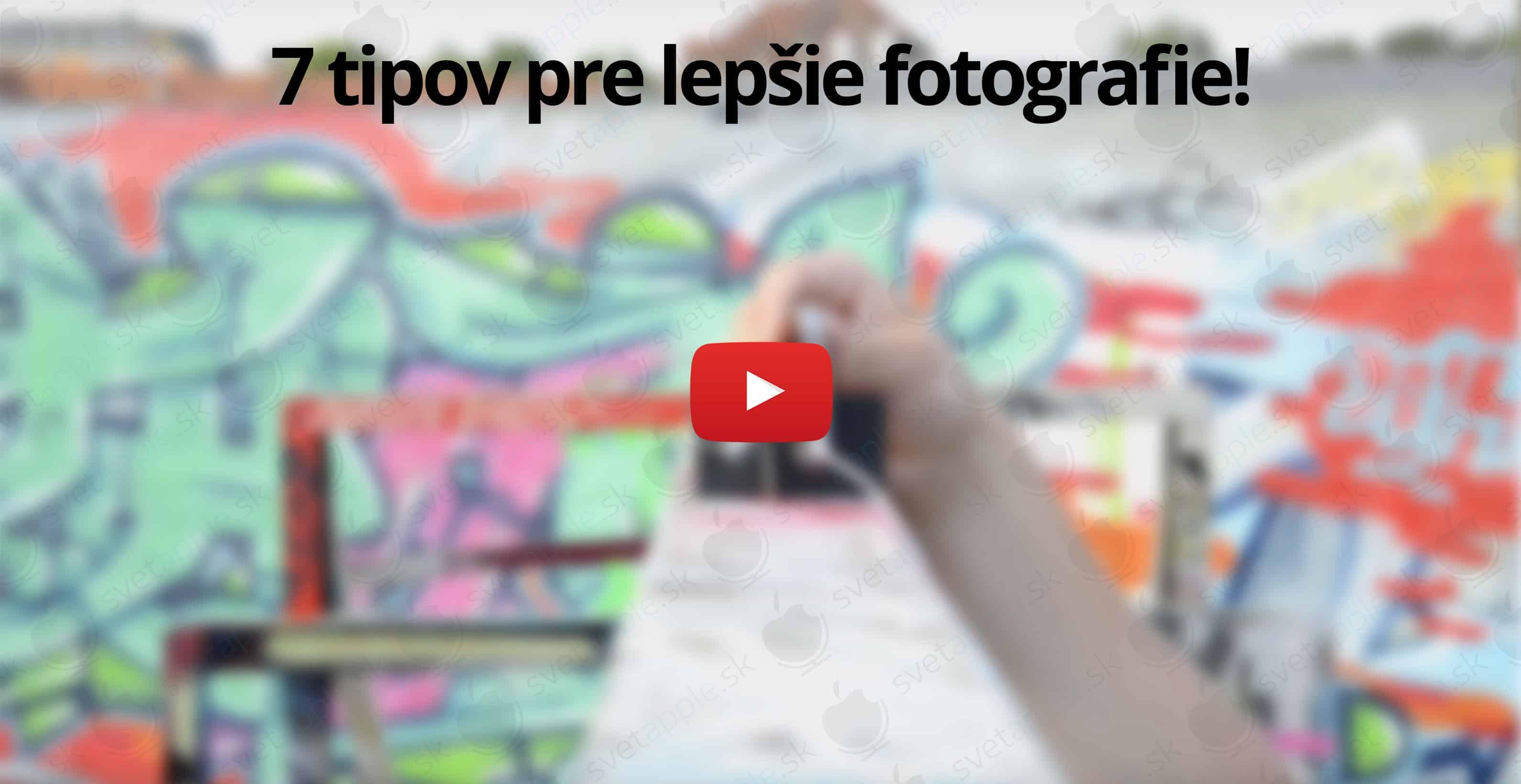 7-tipov-lepsie-fotky-iphone---titulná-fotografia---SvetApple