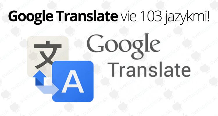 Google-Translate-jazyky---titulná-fotografia---SvetApple