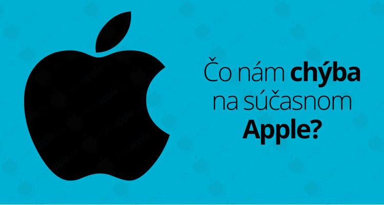 co-nam-chyba-na-apple---titulná-fotografia---SvetApple