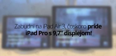 iPad-Pro-9,7---titulná-fotografia---SvetApple