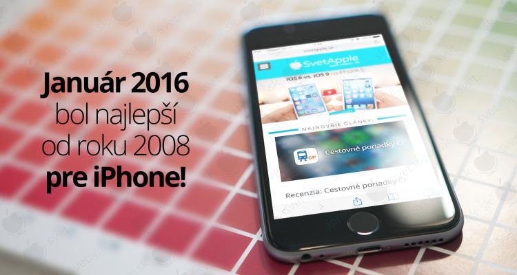 Január 2016 bol najlepší od roku 2008 pre iPhone!
