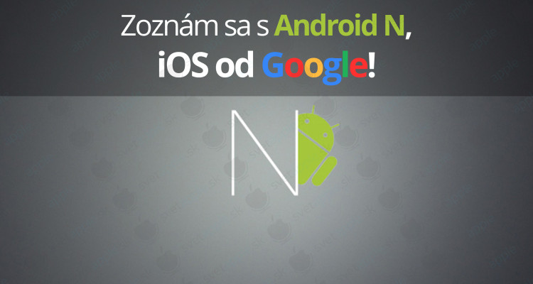 AndroidN---titulná-fotografia---SvetApple