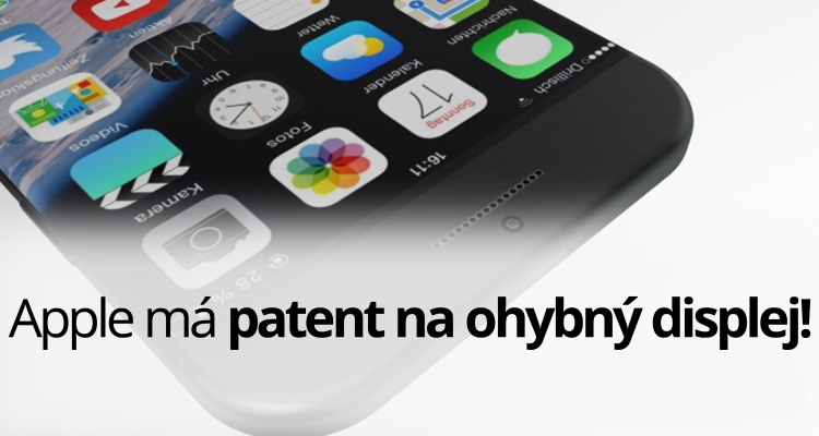 Apple má patent na ohybný displej