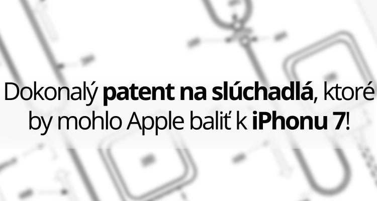 Dokonalý patent na slúchadla, ktoré by mohlo Apple baliť k iPhonu