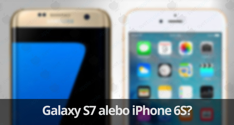 GalaxyS7---iPhone6S---titulná-fotografia---SvetApple