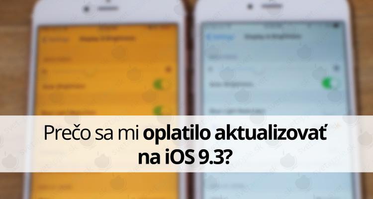 Prečo sa mi oplatilo aktualizovať na iOS