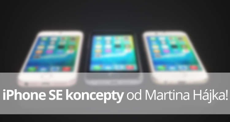 iPhone SE koncepty od AMartina Hájka