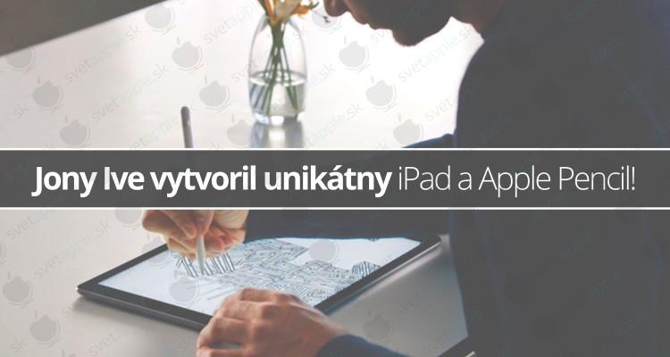 Jony-Ive-ipad-apple-pencil---titulná-fotografia---SvetApple