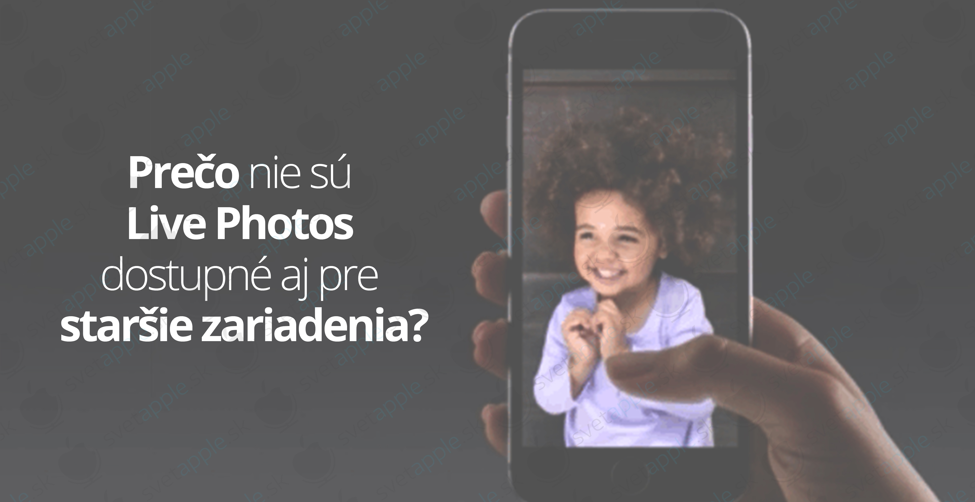 live-photos-starsie-zariadenia---titulná-fotografia---SvetApple