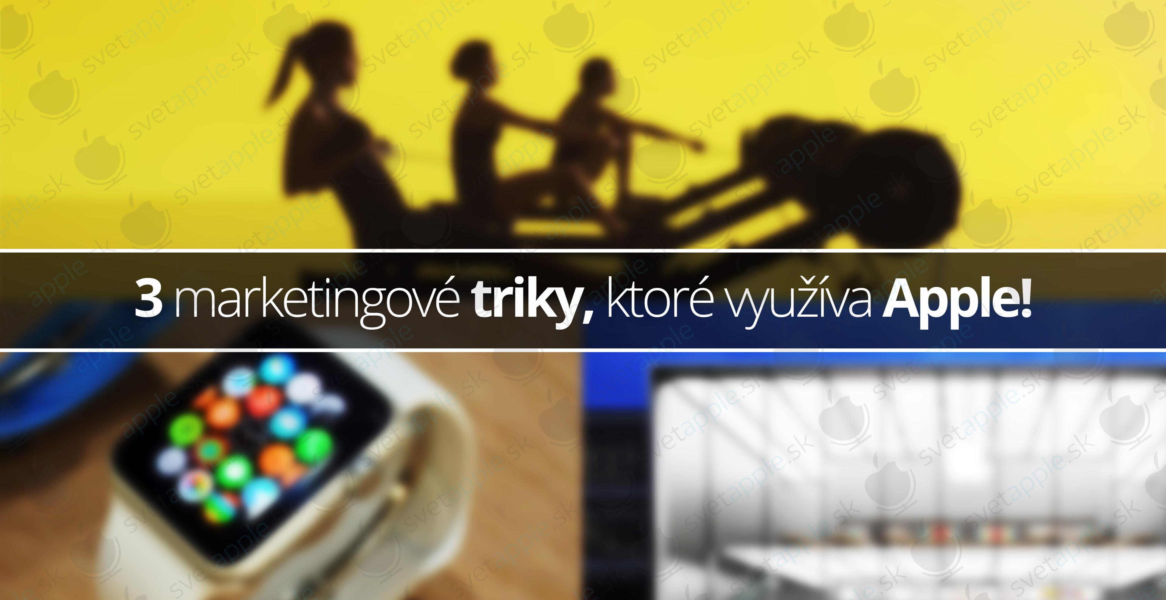 marketingove-triky-apple---titulná-fotografia---SvetApple