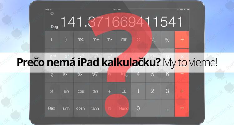 preco-ipad-nema-kalkulacku--titulná-fotografia---SvetApple