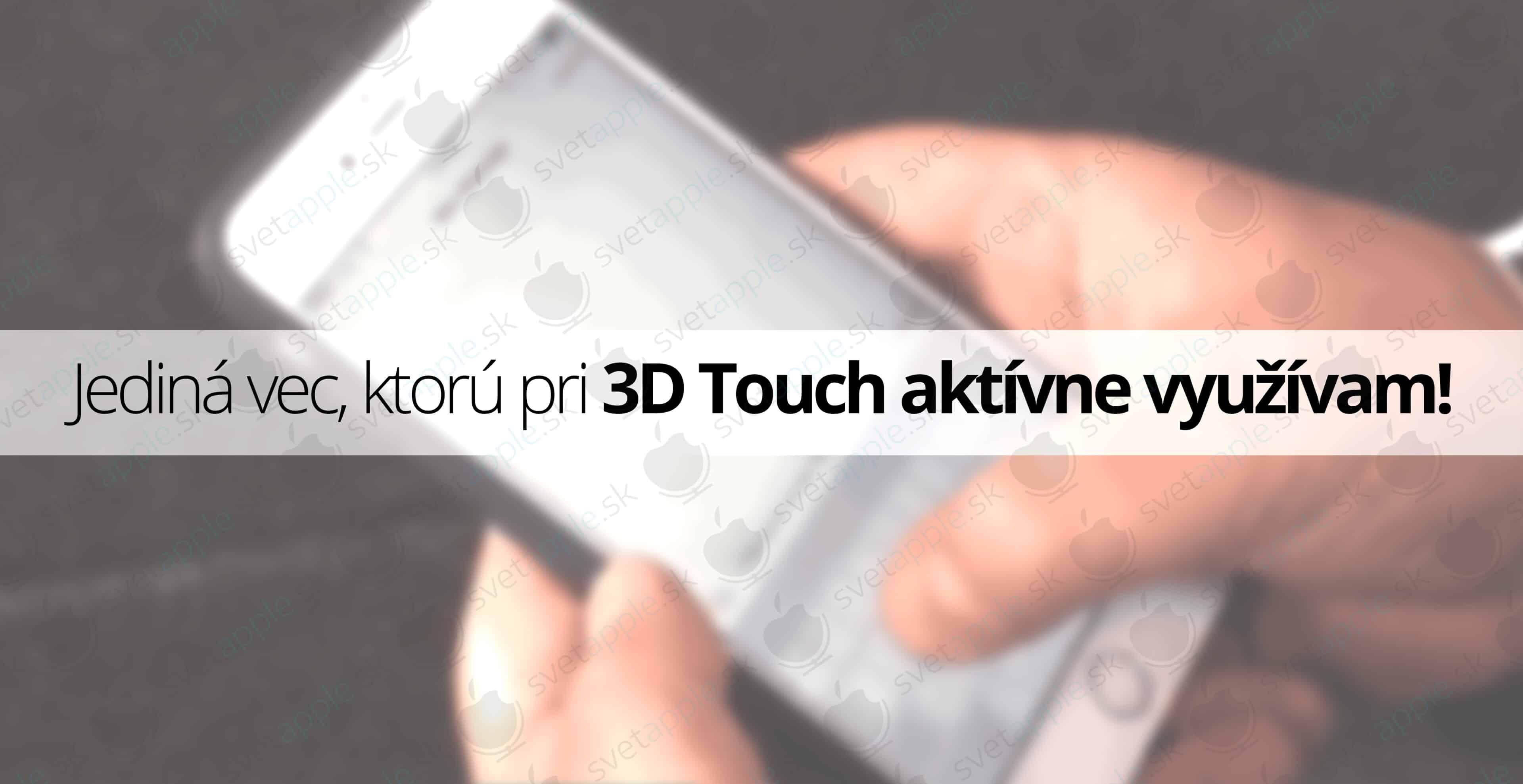 vyuzitie-3D-touch---titulná-fotografia---SvetApple