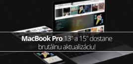 MacBook Pro 13″ a 15″ dostane brutálnu aktualizáciu!