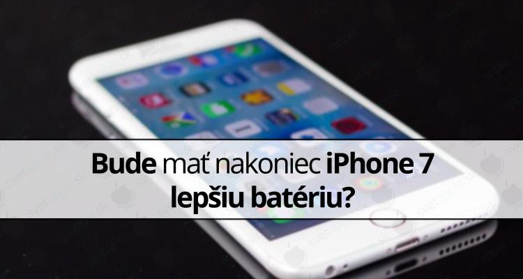 http://svetapple.sk/iphone-ipad/bude-mat-nakoniec-iphone-7-lepsiu-bateriu/