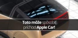 Toto môže spôsobiť príchod Apple Car!