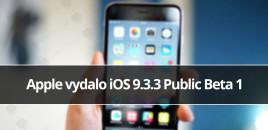Apple vydalo iOS 9.3.3 Public Beta 1