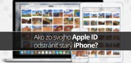 Ako zo svojho Apple ID odstrániť starý iPhone?