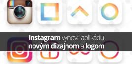 Instagram vynovil aplikáciu novým dizajnom a logom