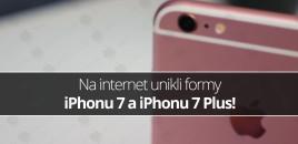 Na internet unikli formy iPhonu 7 a iPhonu 7 Plus!