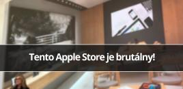 Tento Apple Store je brutálny!