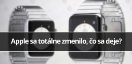 Apple sa totálne zmenilo, čo sa deje?