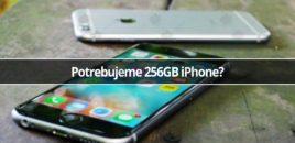 Potrebujeme 256GB iPhone?