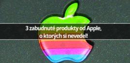 3 zabudnuté produkty od Apple, o ktorých si nevedel!