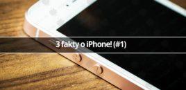 3 fakty o iPhone! (#1)