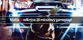 Mafia III odkrýva 20 minútový gameplay!