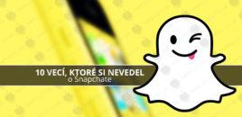 10 vecí, ktoré si nevedel o Snapchate