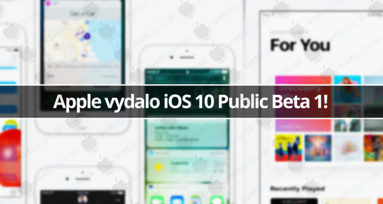 Apple vydalo iOS 10 Public Beta 1