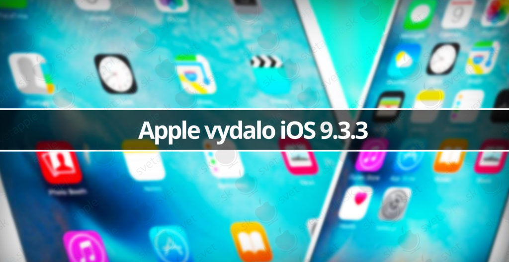 Apple-vydalo-iOS-9.3.3