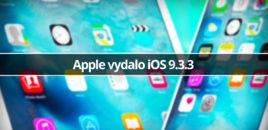 Apple vydalo iOS 9.3.3