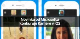 Novinka od Microsoftu konkuruje Kamere v iOS