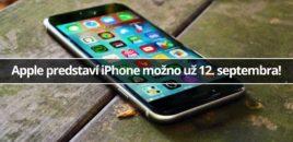 Apple predstaví iPhone možno už 12. septembra!