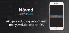 Návod: Ako jednoducho prepočítavať meny, vzdialenosti na iOS