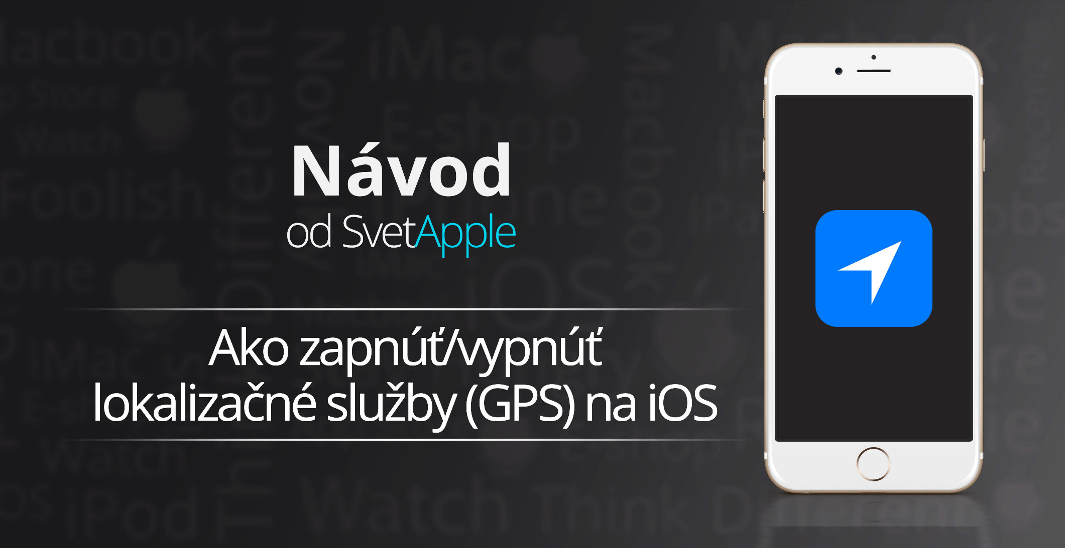 navod-lokalizacne-sluzby-iphone-svetapple