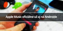 Apple Music oficiálne už aj na Androide