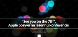 """""""See you on the 7th"""", Apple pozýva na jesennú konferenciu"""