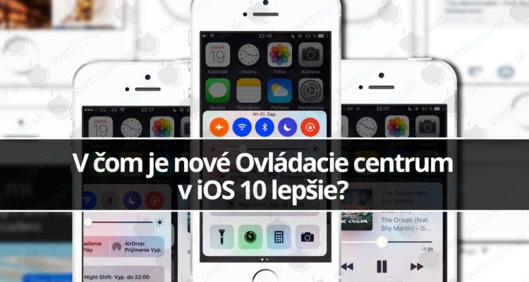 V-čom-je-nové-Ovládacie-centrum-v-iOS-10-lepšie