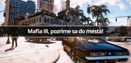 Mafia III, pozrime sa do mesta!