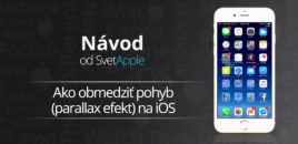 Návod: Ako obmedziť pohyb (parallax efekt) na iOS